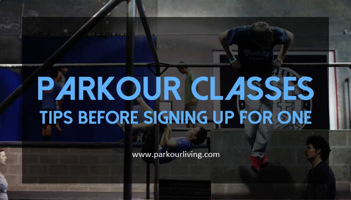 Parkour Classes: Tips Before Signing Up For One
